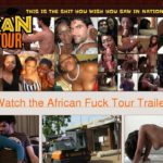 African Fuck Tour V2 Free Members